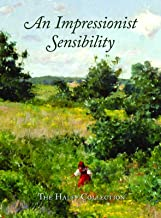 An Impressionist Sensibility: The Halff Collection