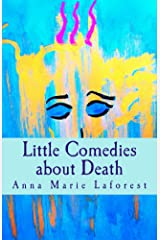 Little Comedies about Death Kindle Edition