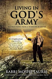 Living in God's Army: Instructions from a Warrior of David