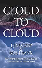 Cloud to Cloud (English Edition)