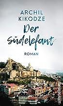 Der Südelefant: Roman (German Edition)
