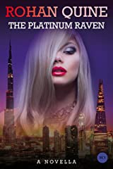 The Platinum Raven Kindle Edition