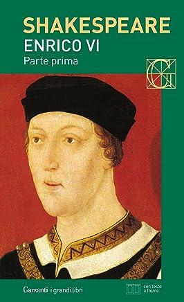 Enrico VI parte prima. Con testo a fronte
