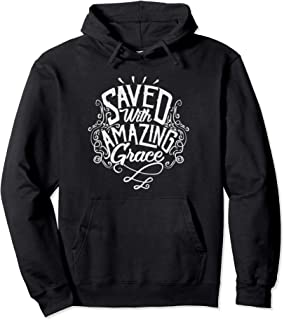 Best saved with amazing grace sweatshirt blue Reviews