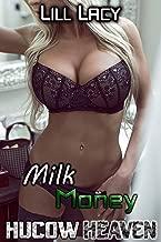 Milk Money (HUCOW Heaven Book 7)