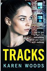 Tracks: The unmissable new northern crime saga for 2021 Kindle Edition