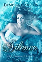 Silence: Little Mermaid Retold (Romance a Medieval Fairytale series Book 5) (English Edition)