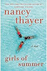 Girls of Summer: A Novel Kindle Edition