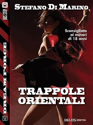 Trappole orientali (Dream Force)