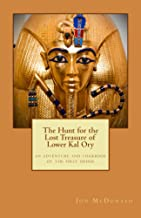 The Hunt for the Lost Treasure of Lower Kal Ory