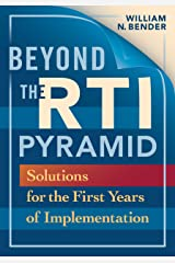 Beyond the RTI Pyramid: Solutions for the First Year of Implementation (English Edition) eBook Kindle