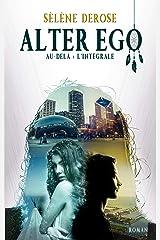 Alter Ego: Au-delà Broché