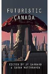 Futuristic Canada Kindle Edition