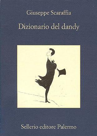 Dizionario del dandy (La memoria Vol. 705)