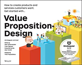 Value Proposition Design: How to Create Products and Services Customers Want (Strategyzer) (English Edition)