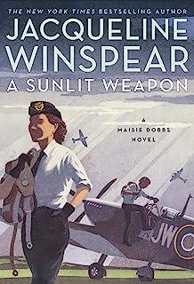 A Sunlit Weapon: A Novel (Maisie Dobbs, 17)