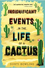 Insignificant Events in the Life of a Cactus (Volume 1) Paperback