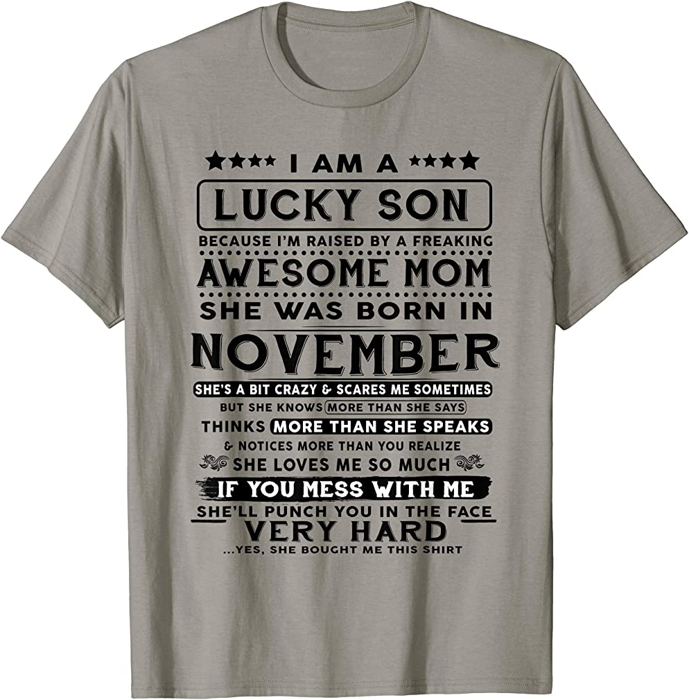Because Im Raised By A November Mom T-shirt