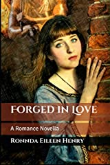 Forged in Love: A Romance Novella Kindle Edition