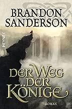 Der Weg der Könige: Roman (Die Sturmlicht-Chroniken 1) (German Edition)