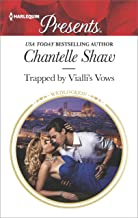 Trapped by Vialli's Vows (Wedlocked! Book 3461) (English Edition)