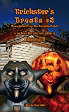 Trickster's Treats #2: More Tales from the Pumpkin Patch