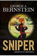 Sniper: A Detective Al Warner Novel (Detective Al Warner Suspense Book 5) Kindle Edition