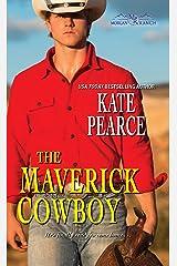The Maverick Cowboy (Morgan Ranch Book 2) Kindle Edition
