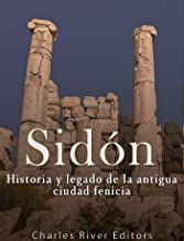 Sidón: Historia y legado de la Antigua ciudad fenicia
