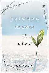 Between Shades Of Gray Kindle Edition