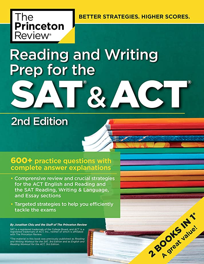 排泄する船形有罪Reading and Writing Prep for the SAT & ACT, 2nd Edition: 600+ Practice Questions with Complete Answer Explanations (College Test Preparation)