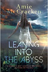 Leaning Into the Abyss Kindle Edition