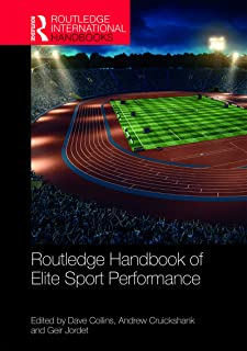 Routledge Handbook of Elite Sport Performance (Routledge International Handbooks)