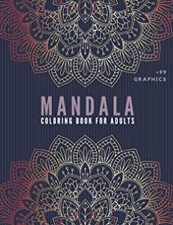 Mandala Coloring Book for Adults: Adult Coloring Book with Amazing Graphics - Stress Relief Coloring Book - New Unique Des...