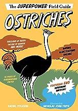 Ostriches (Superpower Field Guide)