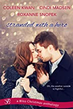 Stranded with a Hero (Three River Ranch)