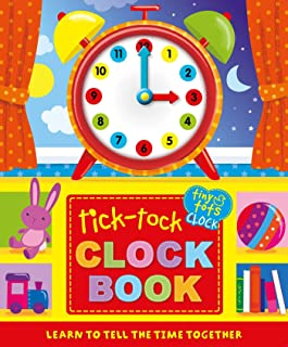 Tick-Tock Clock Book: Learn to Tell The Time Together (1) (Tiny Tots)