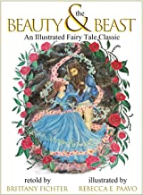 Beauty and the Beast: An Illustrated Fairy Tale Classic (Illustrated Fairy Tale Classics)