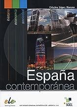 Espana contemporanea (Spanish Edition)