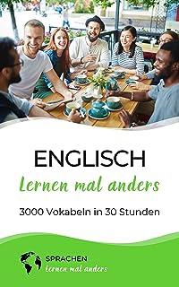 Englisch lernen mal anders - 3000 Vokabeln in 30 Stunden: La