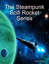 The Steampunk Scifi Rocket Series (English Edition)