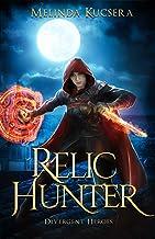 Relic Hunter: Divergent Heroes (Curse Breaker Book 6)