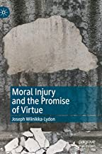 Moral Injury and the Promise of Virtue