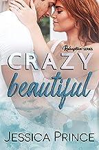 Crazy Beautiful (Redemption Book 2)