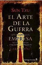 El arte de la guerra aplicado a la empresa (Spanish Edition)