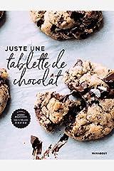 Juste une tablette de chocolat (Hors collection-Cuisine) Format Kindle