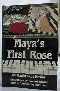 Maya's First Rose