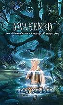 Awakened (The Lightbearer Chronicles Book 1)