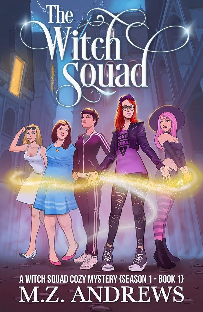 以内にバンジージャンプ盲目The Witch Squad: A Witch Squad Cozy Mystery #1 (English Edition)