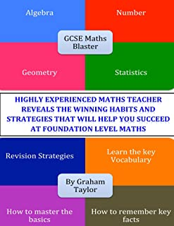 GCSE Maths Blaster: A comprehensive, simple course and revision guide for success in GCSE Foundation Maths (GCSE Maths Blasters)